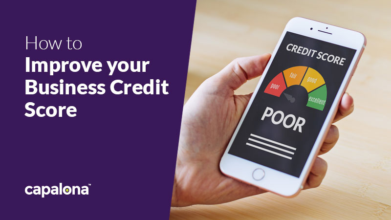 Bad business credit? Here's how you can improve your score image
