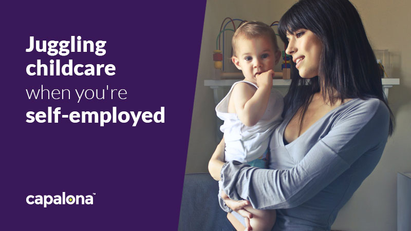 Juggling childcare when you're self-employed - is it doable?