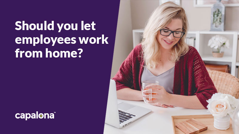 Should your employees work from home?