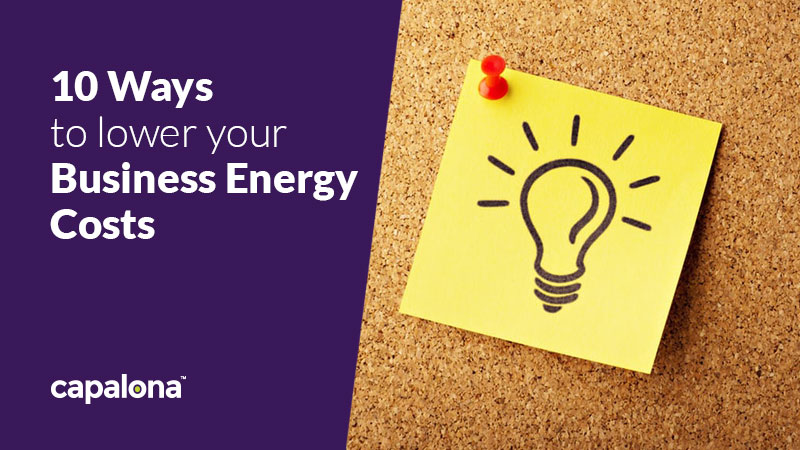 10 ways you can lower your business energy costs